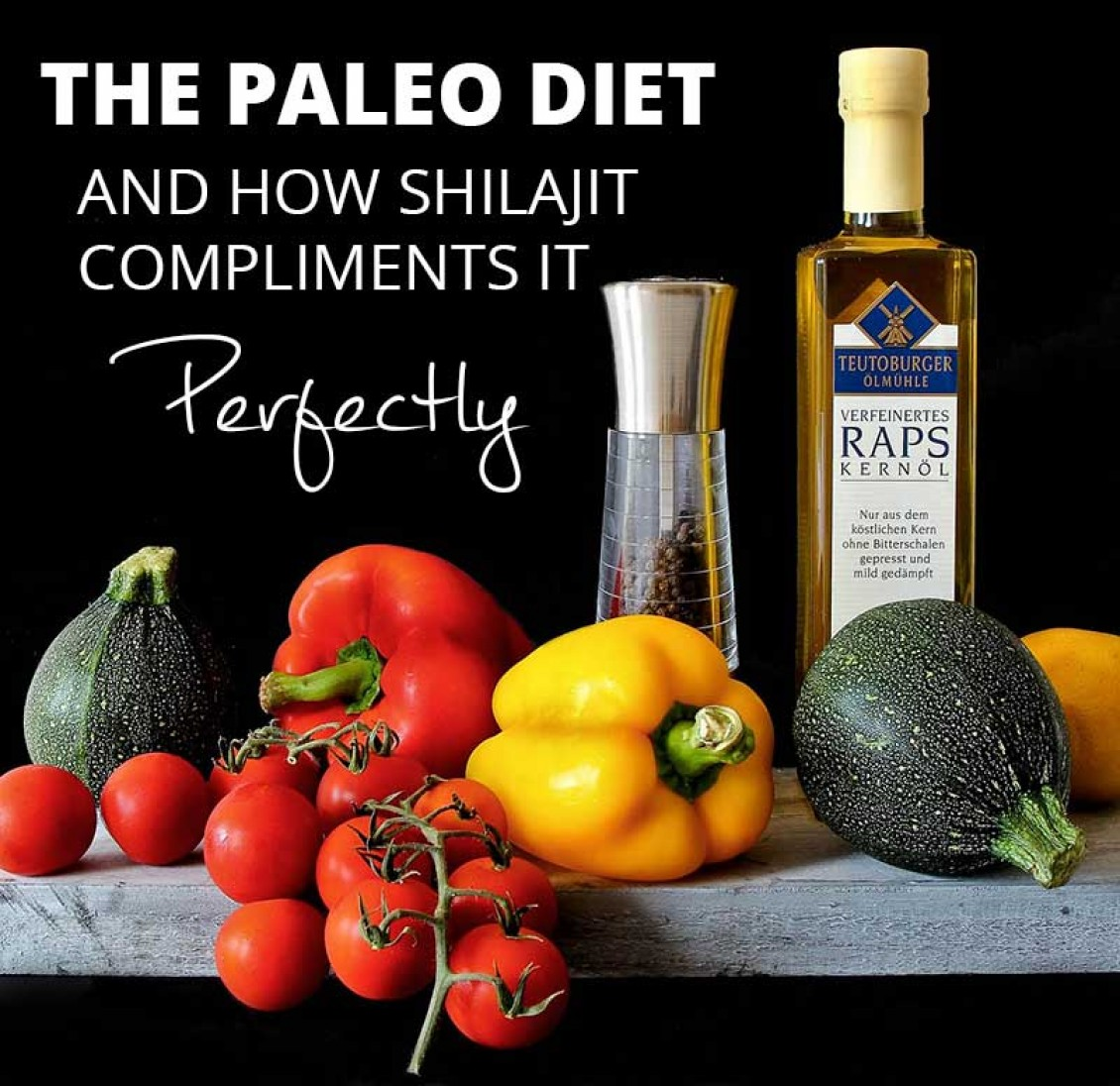 Why Shilajit compliments the Paleo Diet