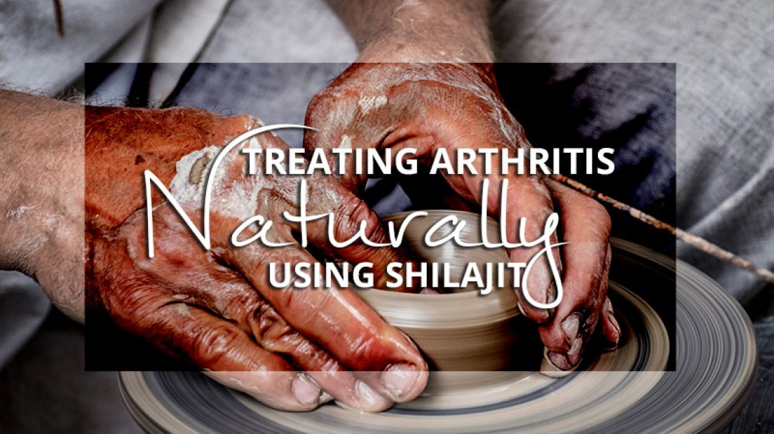 Treat arthritis naturally using shilajit