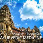 What is Ayurvedic Medicine?