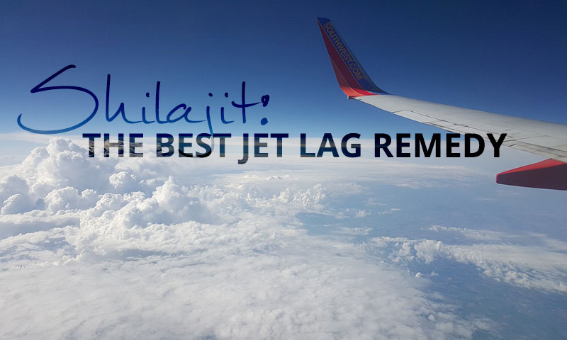 Shilajit - the Best Jet Lag Remedy